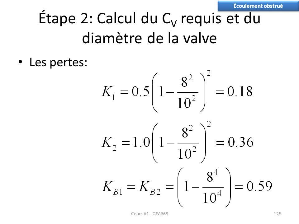 Étape 2: Calcul du CV requis et du diamètre de la valve