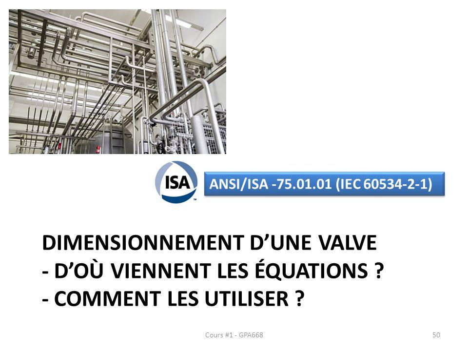 ANSI/ISA -75.01.01 (IEC 60534-2-1) Dimensionnement d'une valve - d'où viennent les équations - Comment les utiliser