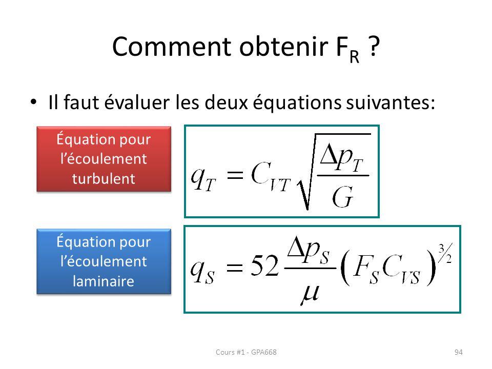 Comment obtenir FR Il faut évaluer les deux équations suivantes: