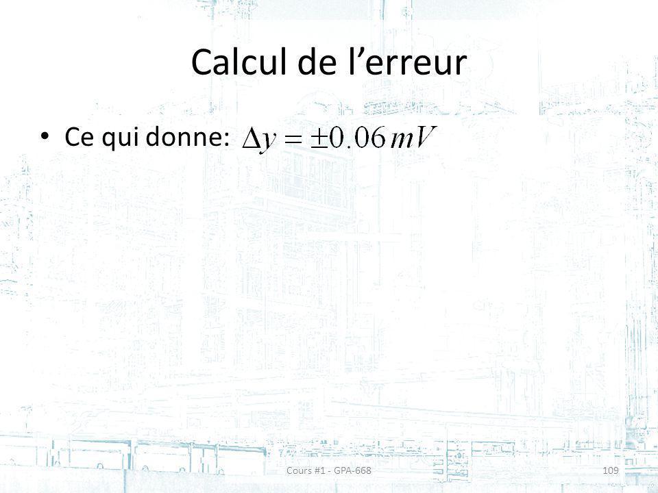 Calcul de l'erreur Ce qui donne: Cours #1 - GPA-668