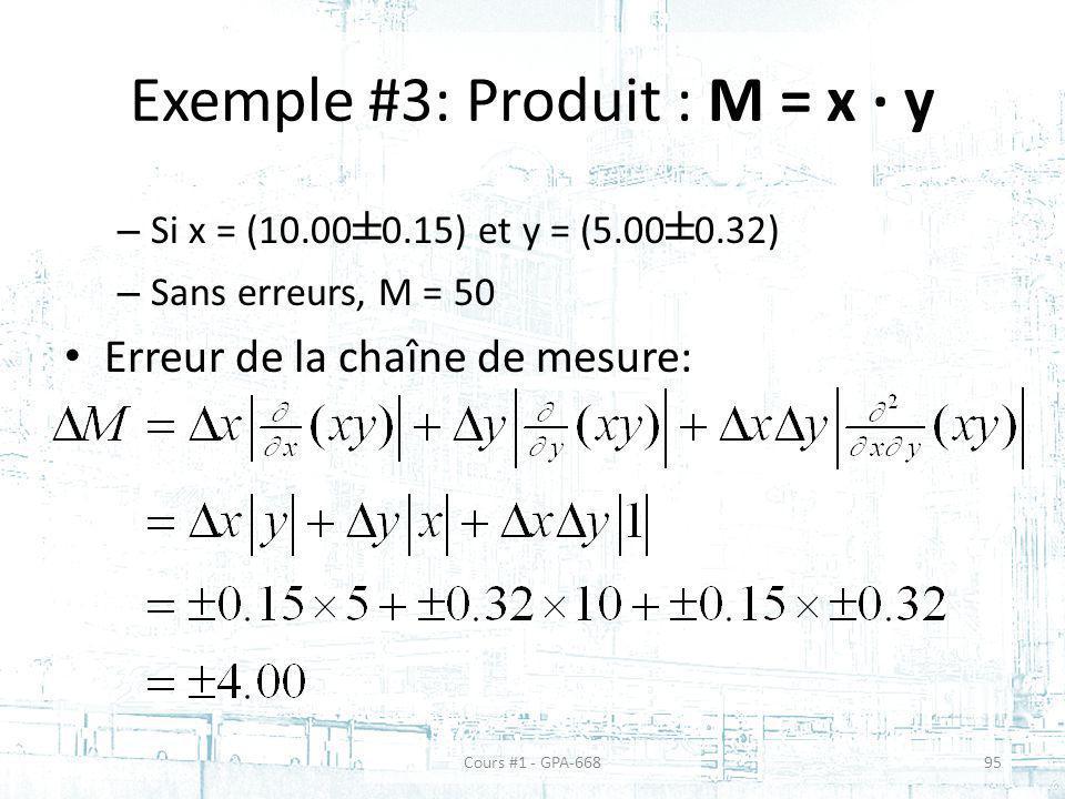 Exemple #3: Produit : M = x ∙ y