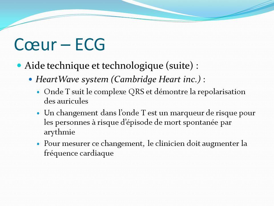 Cœur – ECG Aide technique et technologique (suite) :
