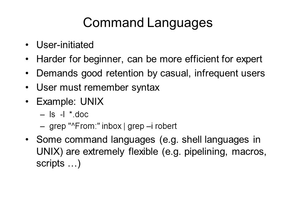 Command Languages User-initiated