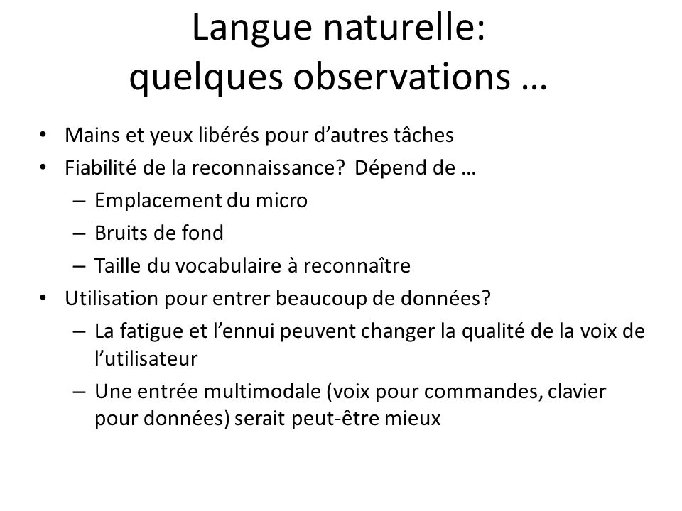 Langue naturelle: quelques observations …
