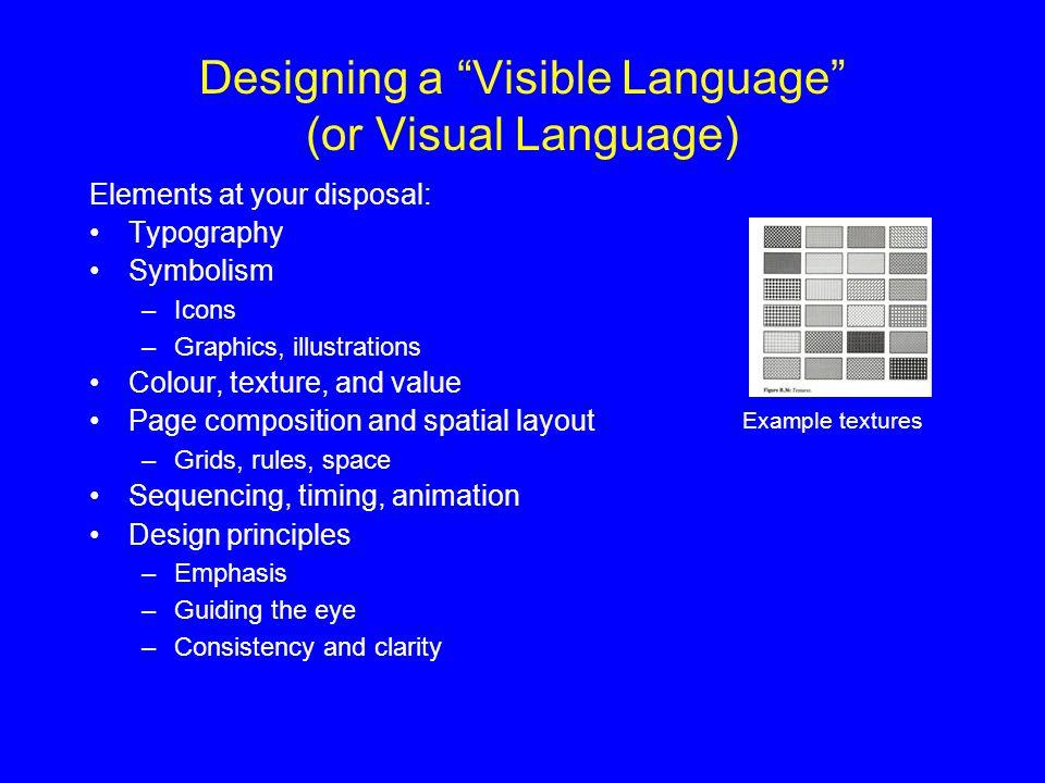Designing a Visible Language (or Visual Language)