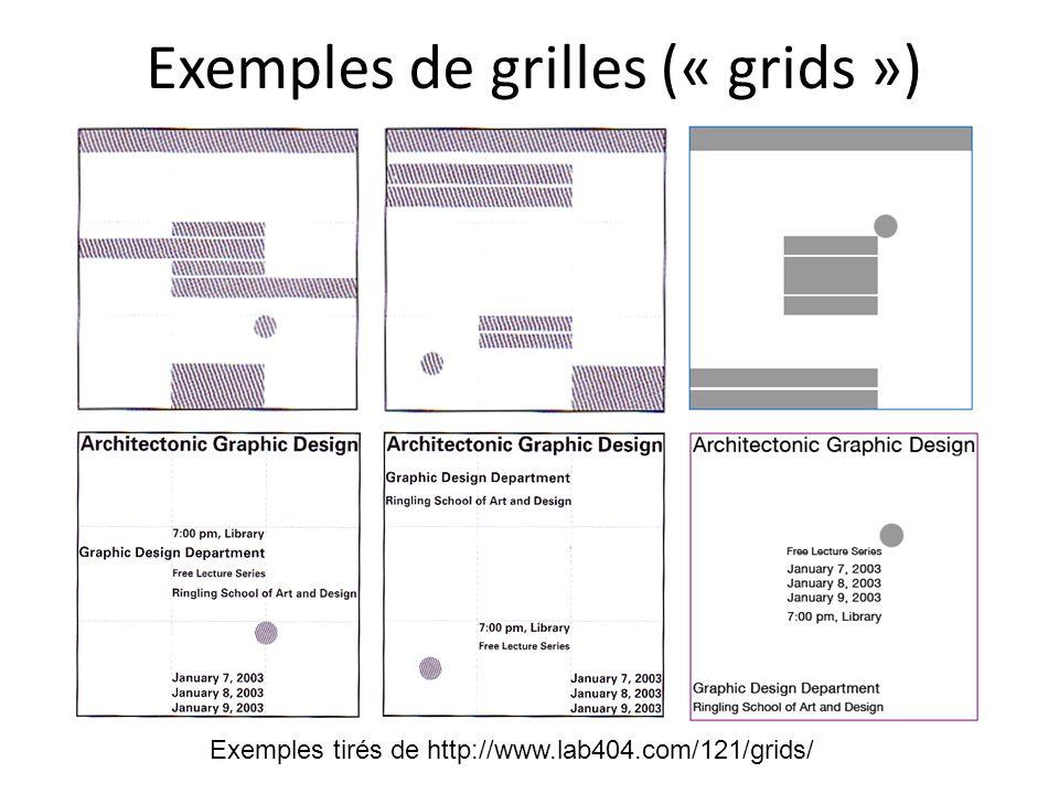 Exemples de grilles (« grids »)