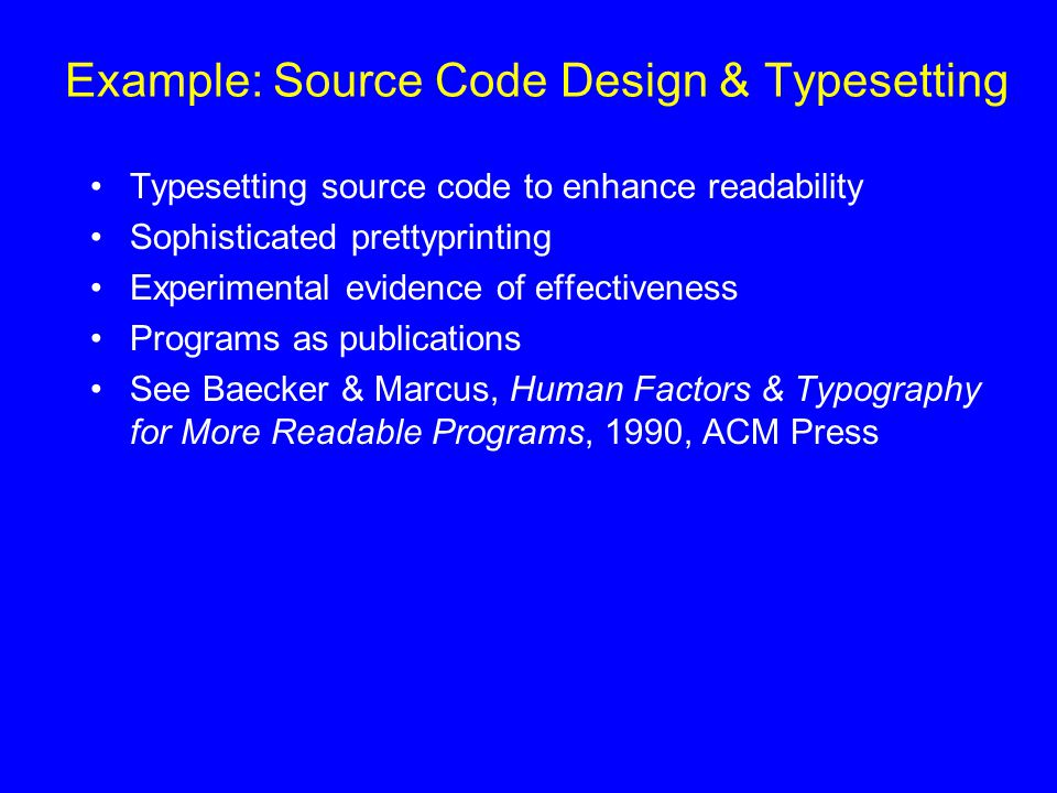 Example: Source Code Design & Typesetting