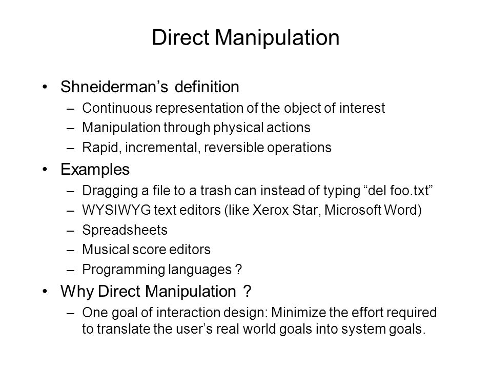 Direct Manipulation Shneiderman's definition Examples