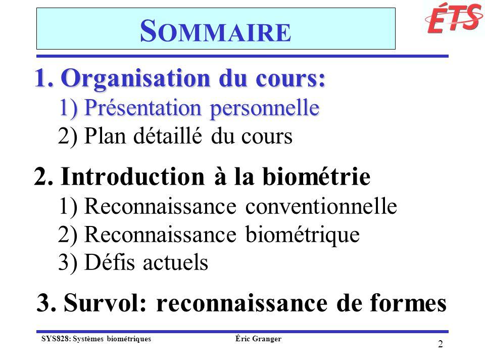 Sommaire 1. Organisation du cours: 2. Introduction à la biométrie