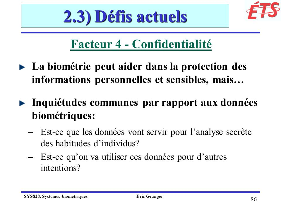 Facteur 4 - Confidentialité