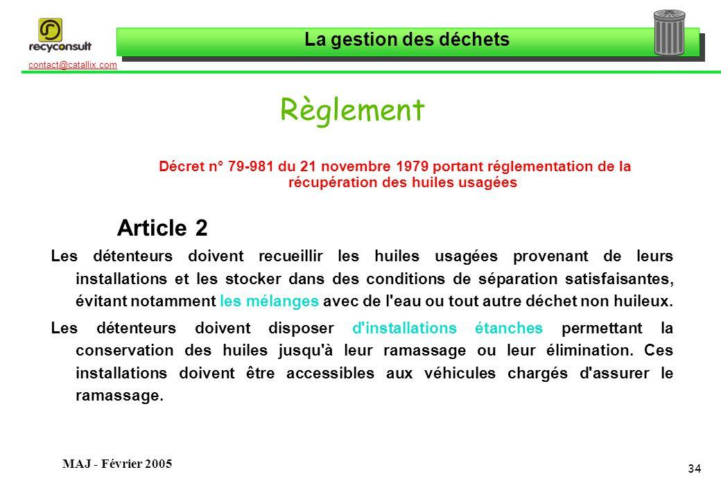 Règlement Décret n° 79-981 du 21 novembre 1979 portant réglementation de la récupération des huiles usagées.