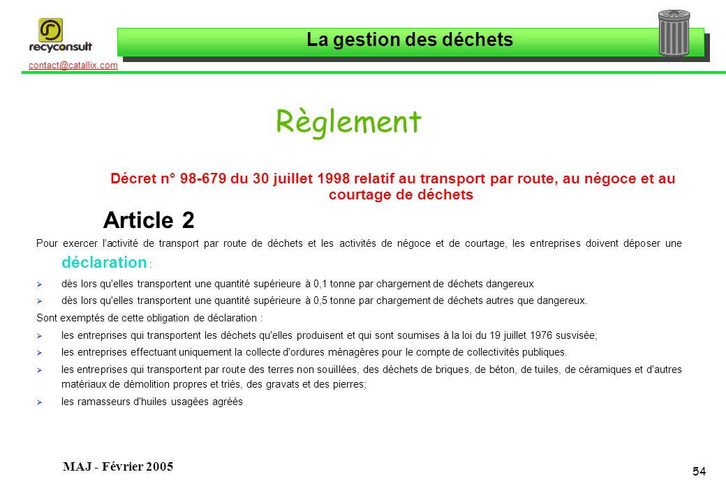 Règlement Décret n° 98-679 du 30 juillet 1998 relatif au transport par route, au négoce et au courtage de déchets.