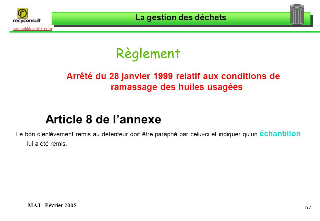 Règlement Article 8 de l'annexe