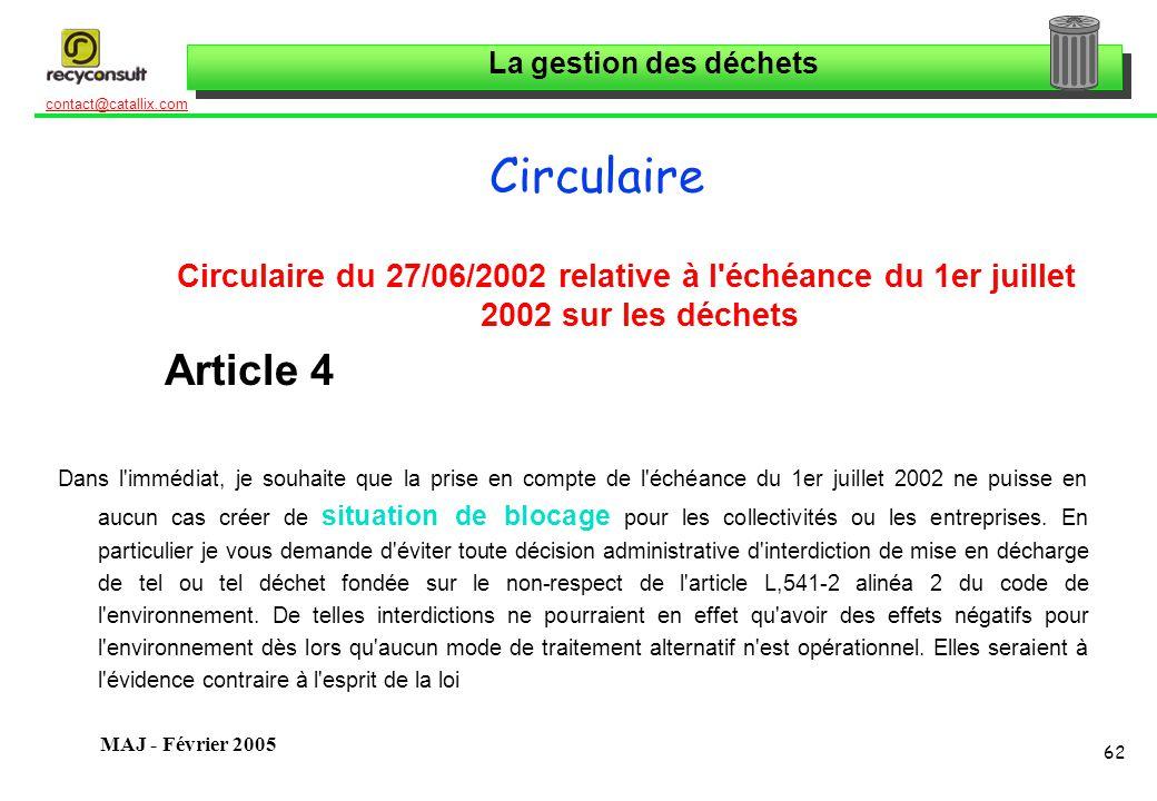 Circulaire Circulaire du 27/06/2002 relative à l échéance du 1er juillet 2002 sur les déchets. Article 4.