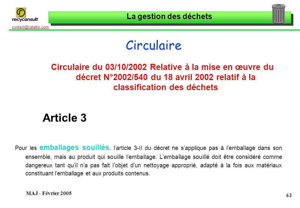 Circulaire Circulaire du 03/10/2002 Relative à la mise en œuvre du décret N°2002/540 du 18 avril 2002 relatif à la classification des déchets.