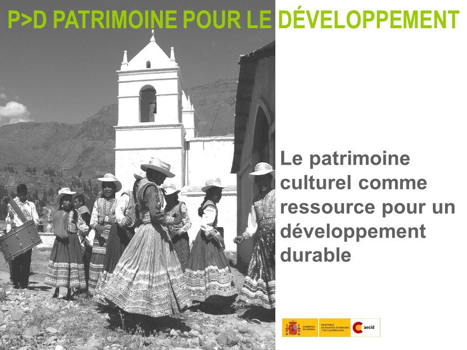 P>D PATRIMOINE POUR LE DÉVELOPPEMENT