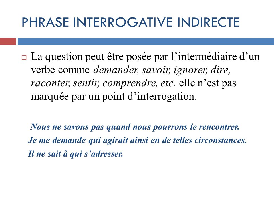 PHRASE INTERROGATIVE INDIRECTE