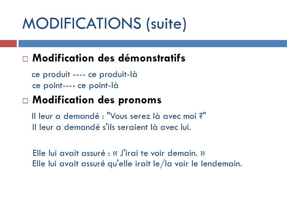 MODIFICATIONS (suite)