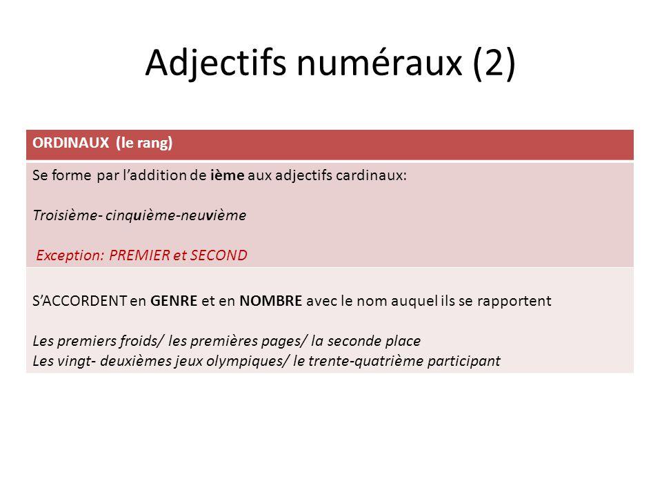 Adjectifs numéraux (2) ORDINAUX (le rang)