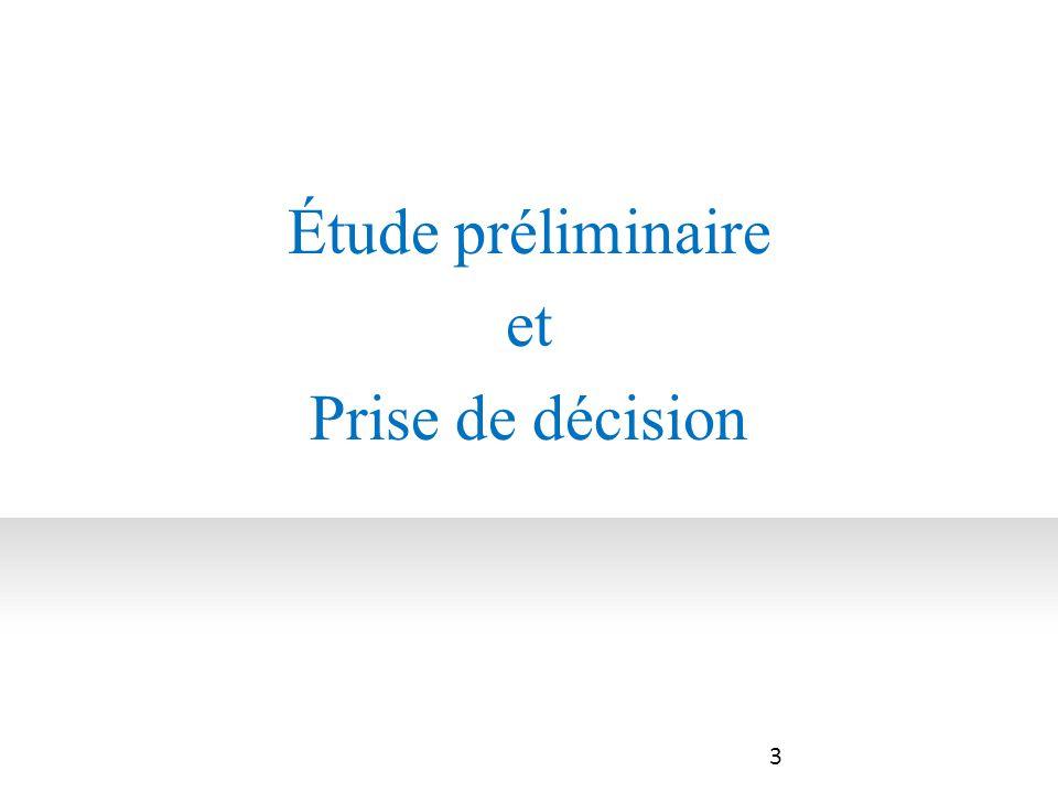 Étude préliminaire et Prise de décision