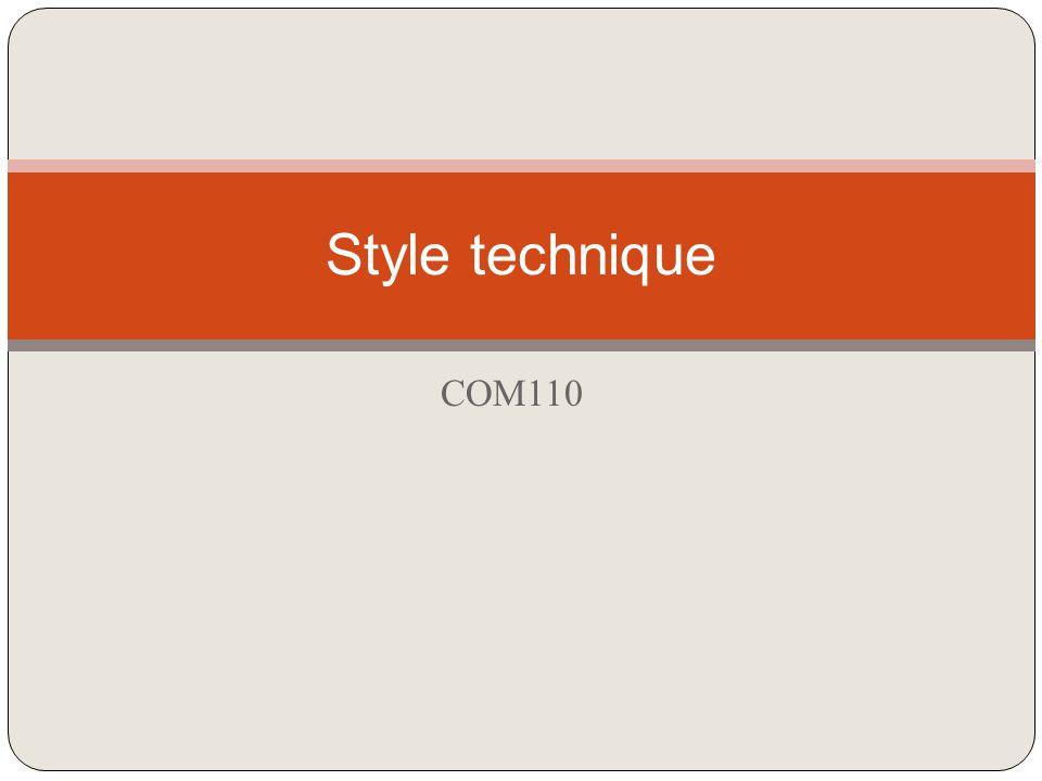 Style technique COM110