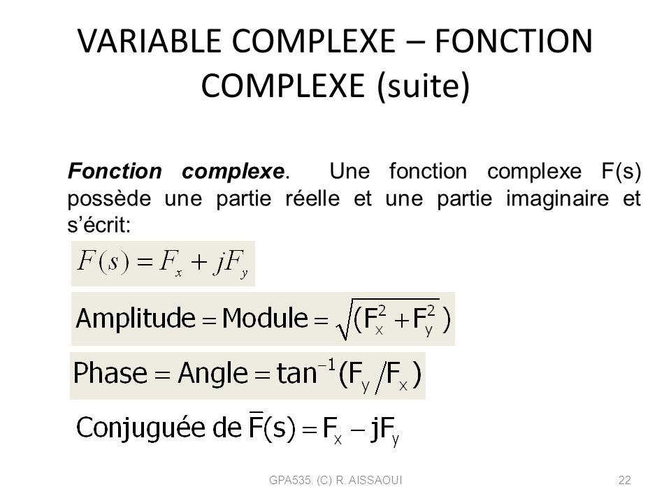 VARIABLE COMPLEXE – FONCTION COMPLEXE (suite)