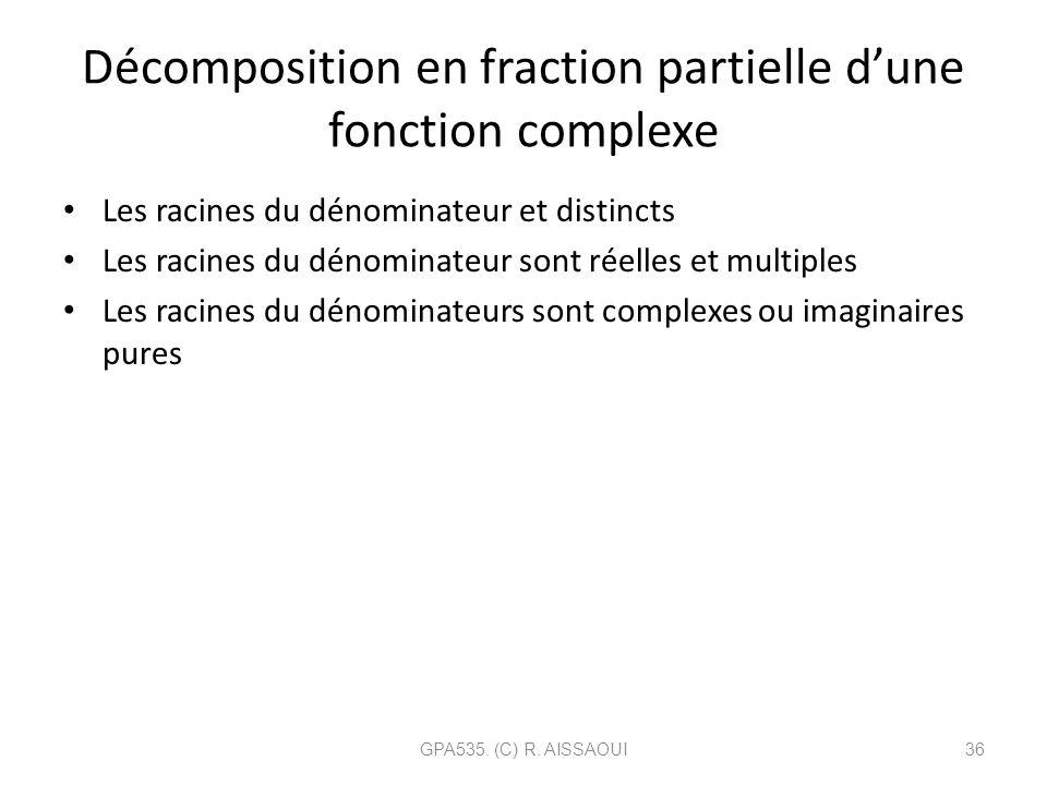Décomposition en fraction partielle d'une fonction complexe