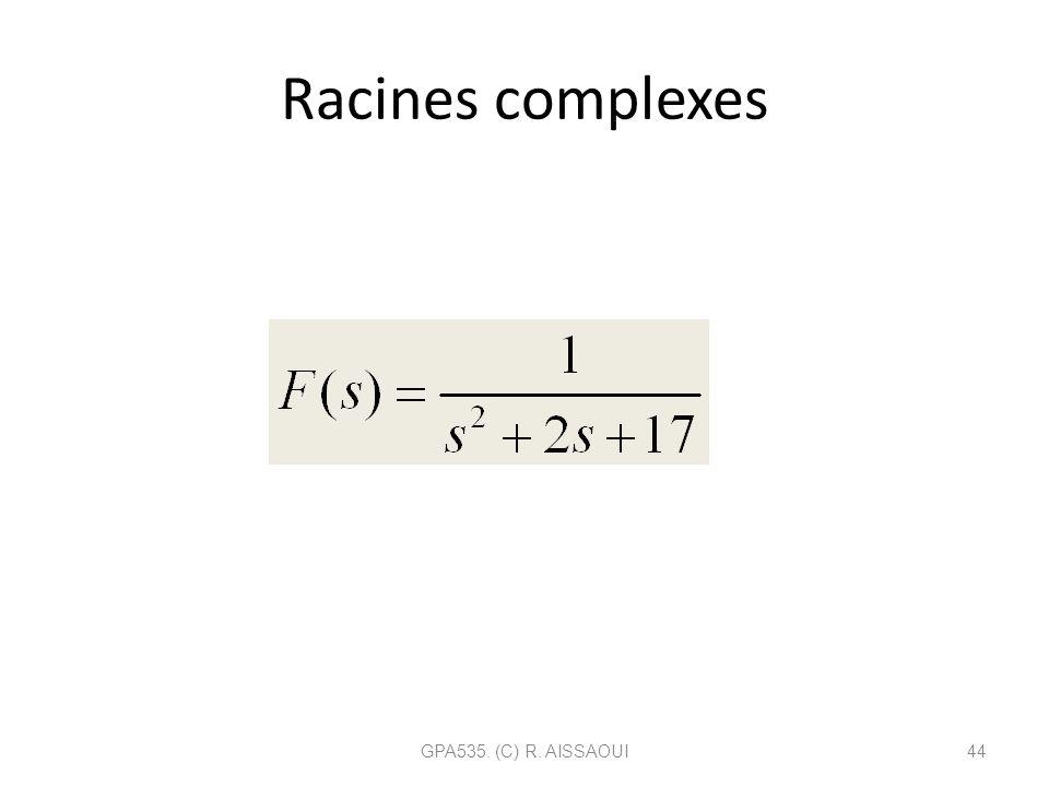 Racines complexes GPA535. (C) R. AISSAOUI