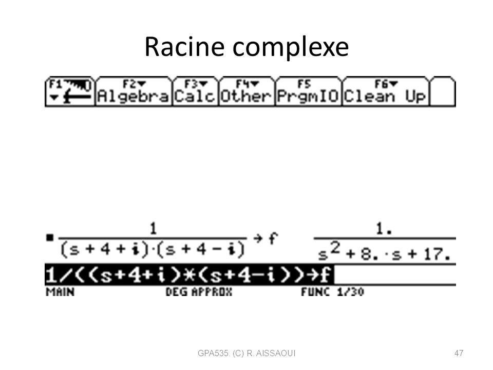 Racine complexe GPA535. (C) R. AISSAOUI