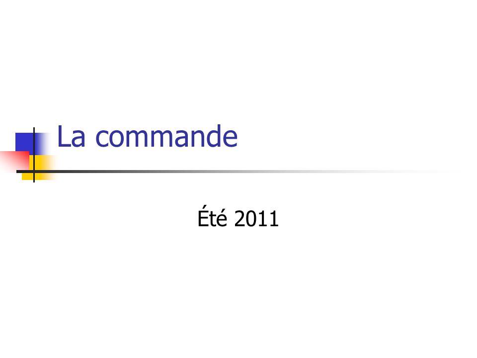 La commande Été 2011