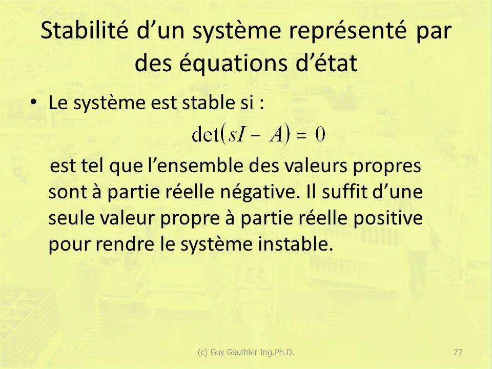 Stabilité d'un système représenté par des équations d'état
