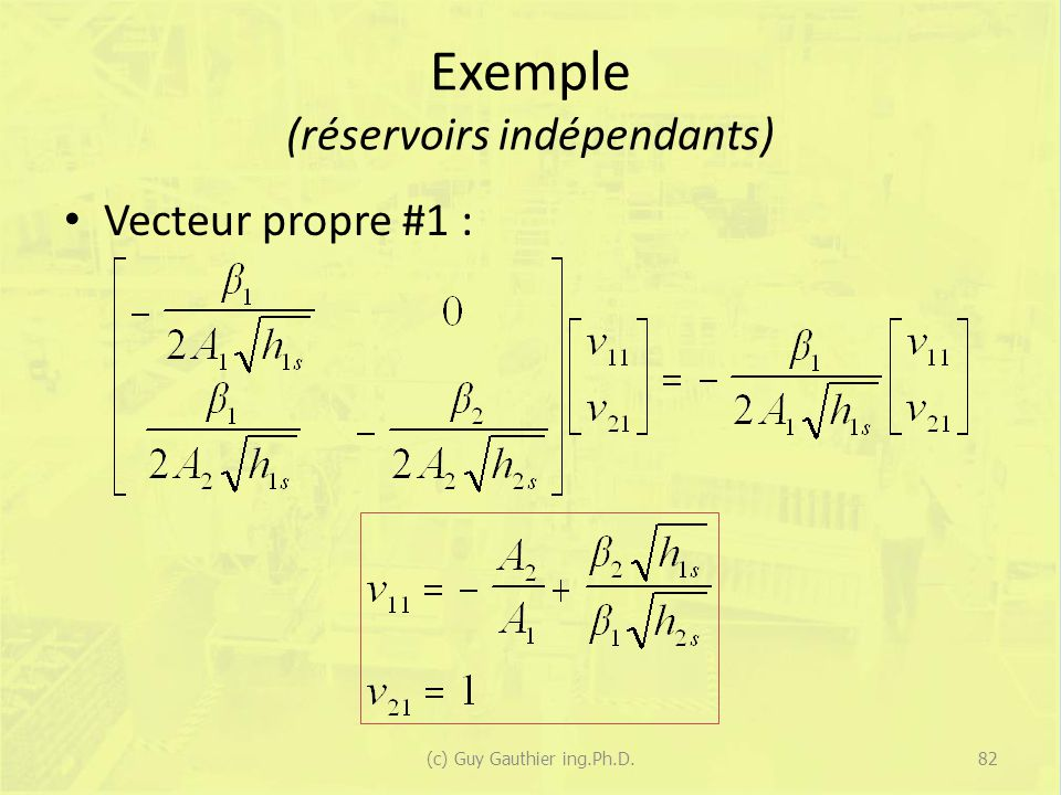 Exemple (réservoirs indépendants)