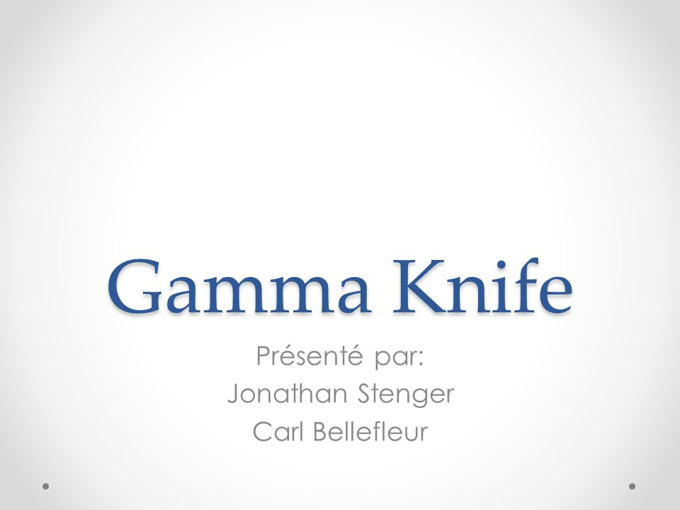 Présenté par: Jonathan Stenger Carl Bellefleur