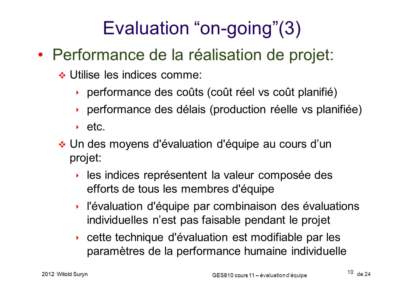 Evaluation on-going (3)