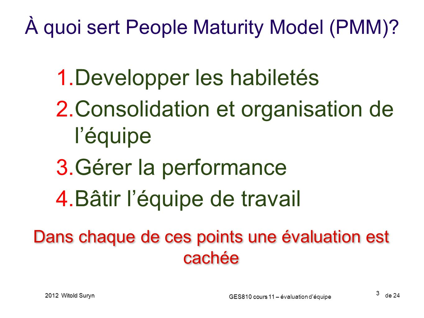 À quoi sert People Maturity Model (PMM)