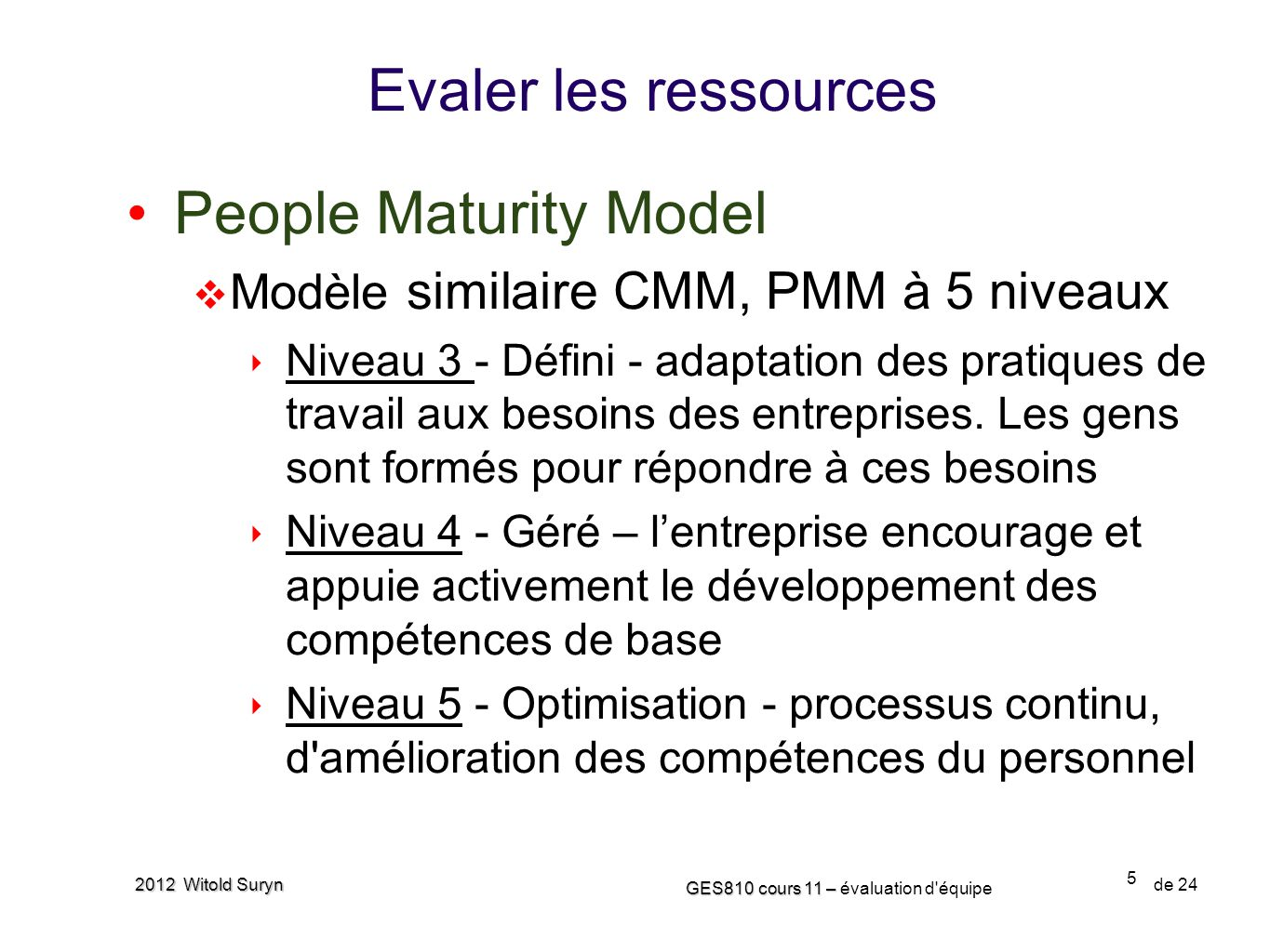 Evaler les ressources People Maturity Model