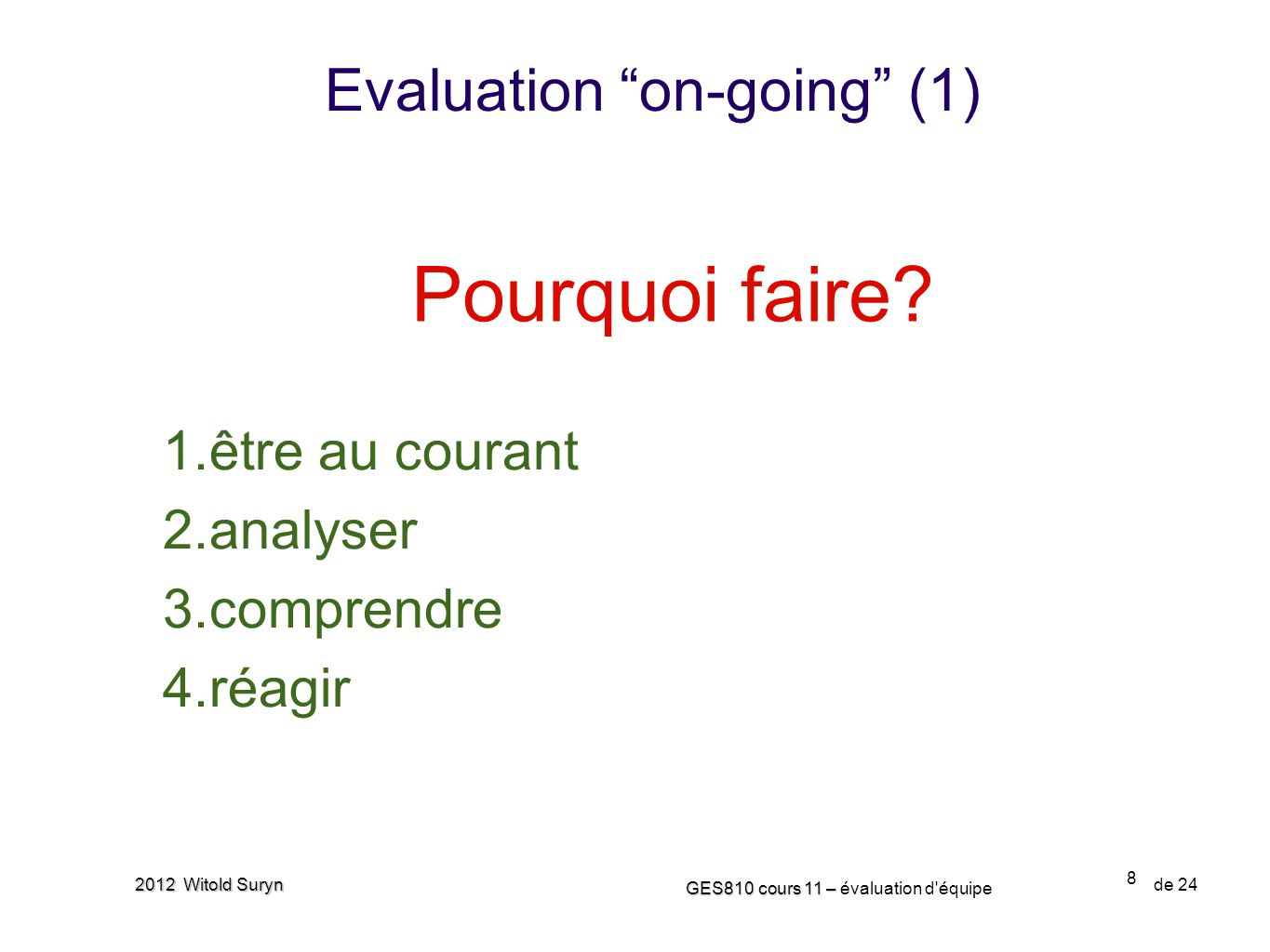 Evaluation on-going (1)
