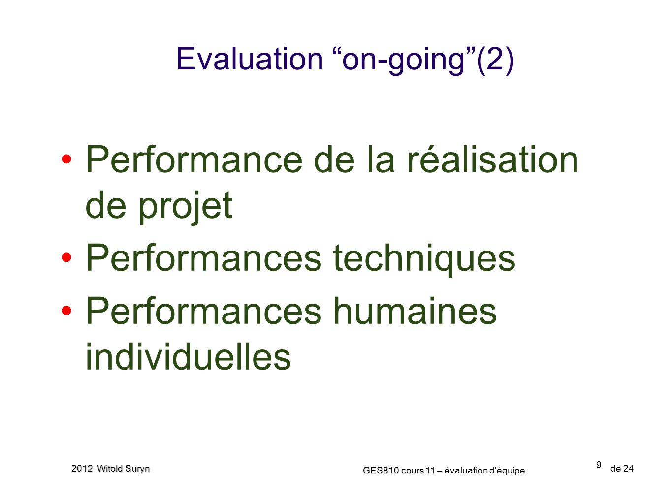 Evaluation on-going (2)