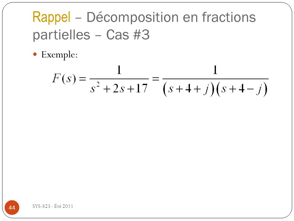 Rappel – Décomposition en fractions partielles – Cas #3