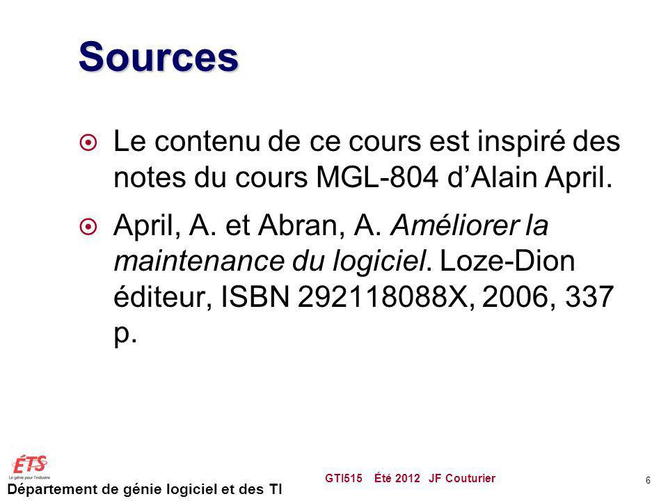 Sources Le contenu de ce cours est inspiré des notes du cours MGL-804 d'Alain April.
