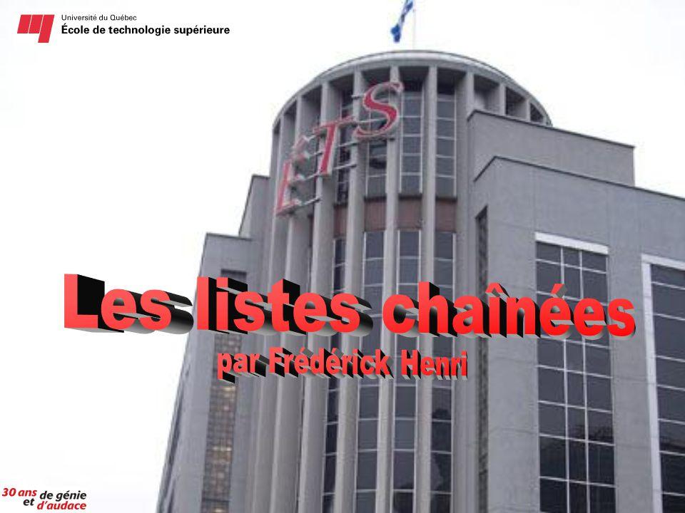 Les listes chaînées par Frédérick Henri