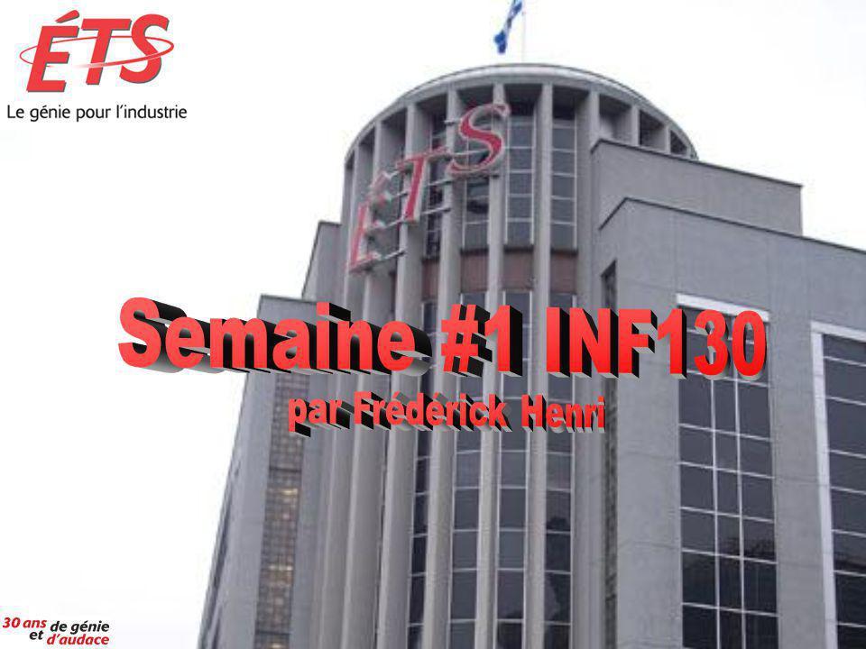 Semaine #1 INF130 par Frédérick Henri