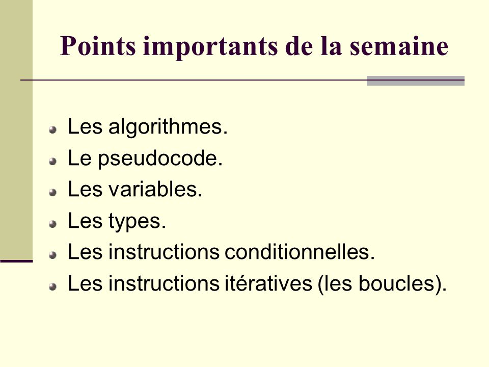 Points importants de la semaine