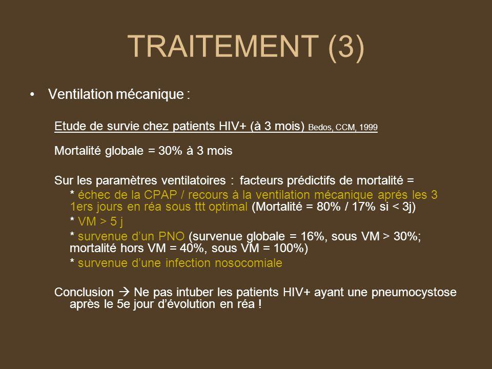 TRAITEMENT (3) Ventilation mécanique :