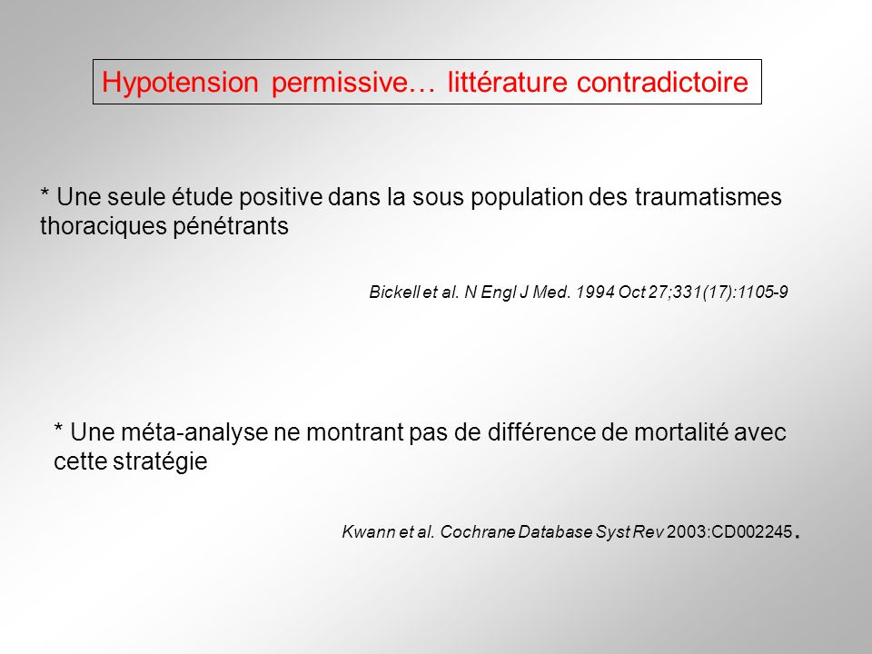 Hypotension permissive… littérature contradictoire