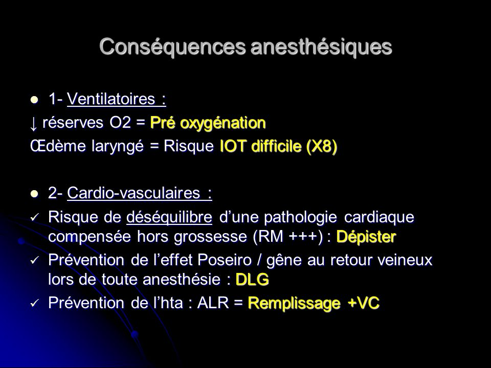 Conséquences anesthésiques