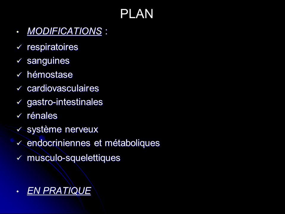PLAN MODIFICATIONS : respiratoires sanguines hémostase