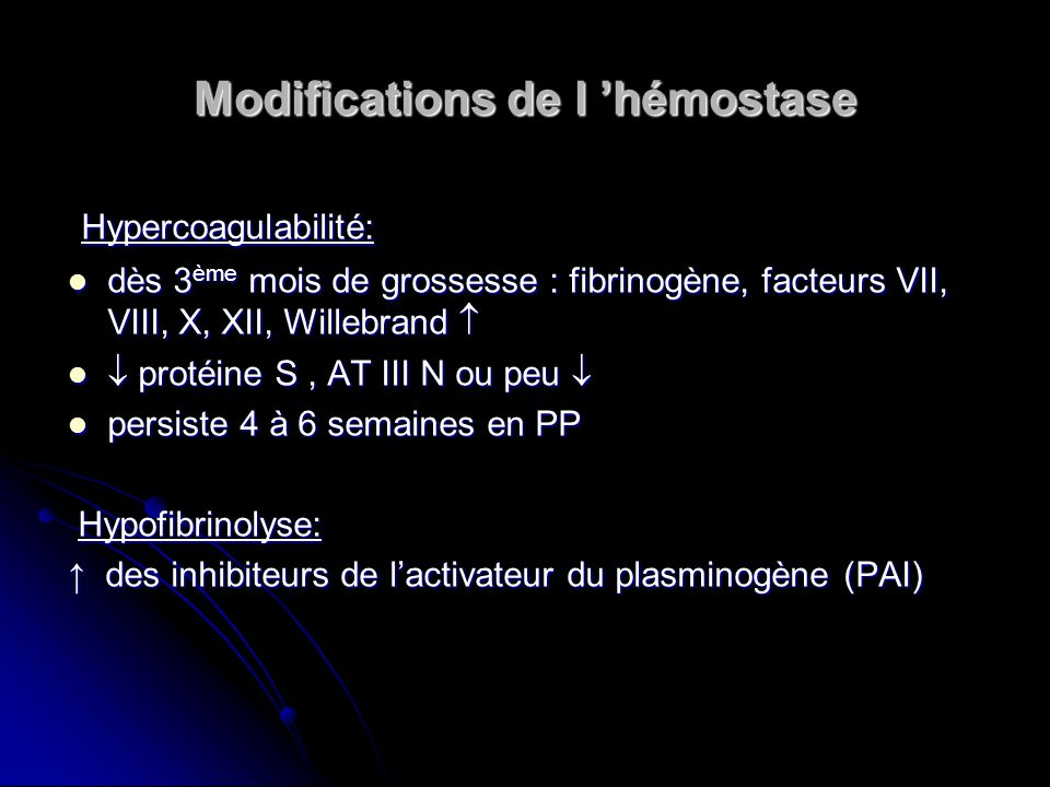 Modifications de l 'hémostase