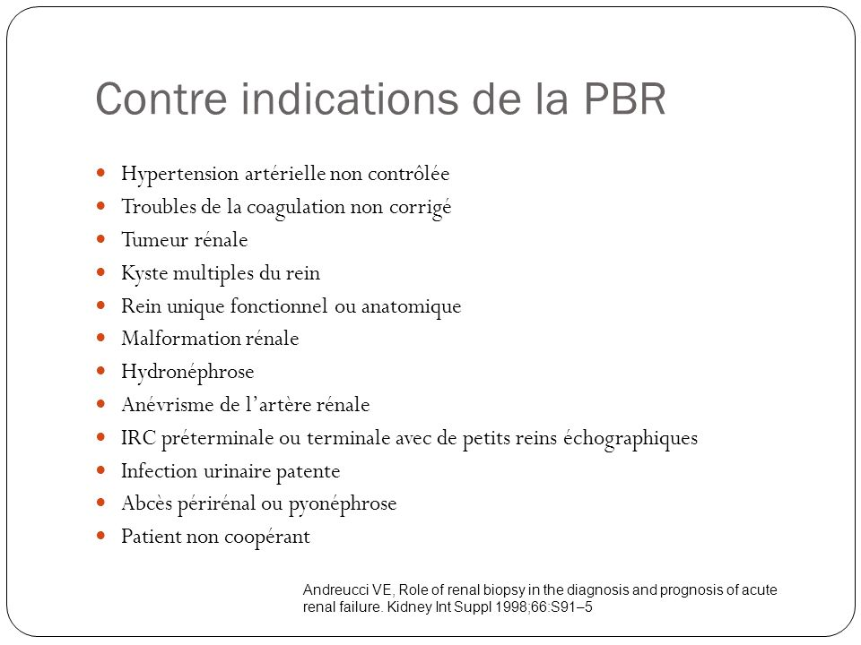 Contre indications de la PBR