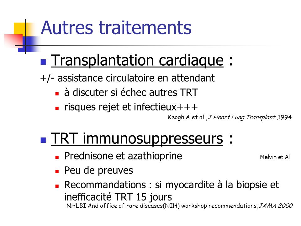 Autres traitements Transplantation cardiaque :